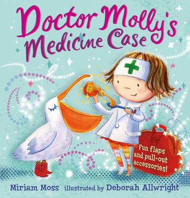Doctor Molly's Medicine Case by Miriam Moss