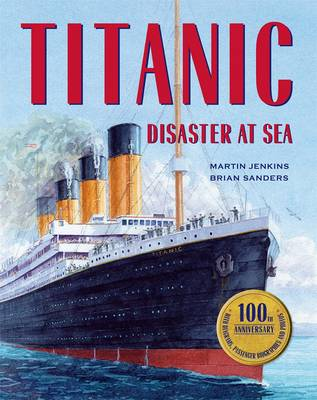 Cover for Titanic : Disaster at Sea by Martin Jenkins