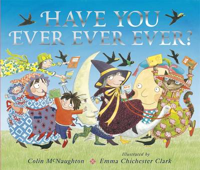 Cover for Have You Ever Ever Ever? by Colin McNaughton