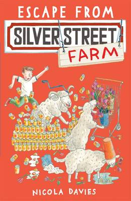 Escape from Silver Street Farm by Nicola Davies