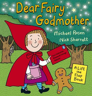 Dear Fairy Godmother by Michael Rosen, Nick Sharratt