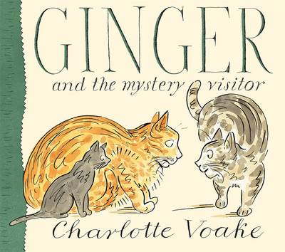 Ginger and the Mystery Visitor by Charlotte Voake