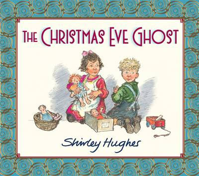The Christmas Eve Ghost by Shirley Hughes