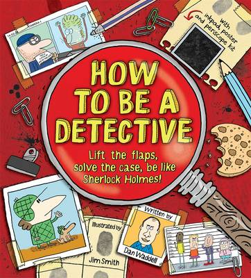 How to be a Detective by Dan Waddell