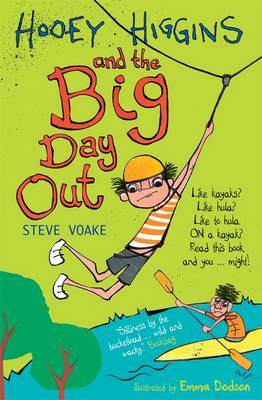 Cover for Hooey Higgins and the Big Day Out by Steve Voake