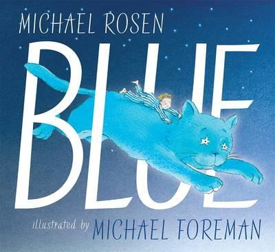 Blue by Michael Rosen