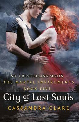 City of Lost Souls (The Mortal Instruments 5) by Cassandra Clare