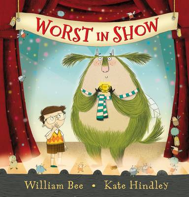 Worst in Show by William Bee