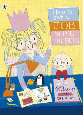 Cover for How to Get a Job, by Me, the Boss by Sally Lloyd-Jones