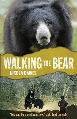 Walking the Bear by Nicola Davies