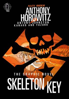 Skeleton Key (The Graphic Novel) by Anthony Horowitz, Antony Johnston