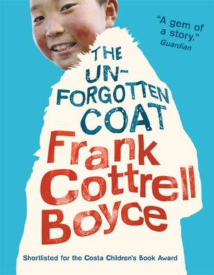 Book Cover for The Unforgotten Coat by Frank Cottrell-Boyce