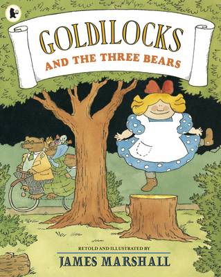 Goldilocks and the Three Bears by James Marshall