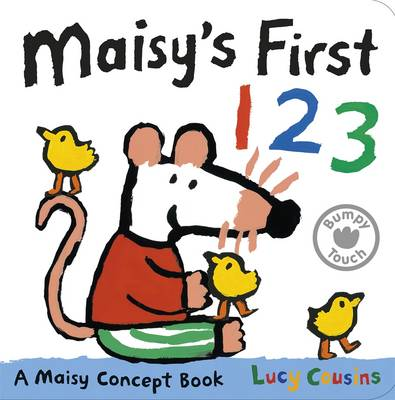 Maisy's First 123 A Maisy Concept Book by Lucy Cousins