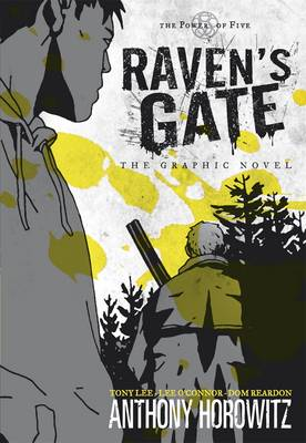 Raven's Gate (Power of Five) Graphic Novel by Anthony Horowitz