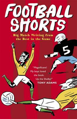 Football Shorts by Tom Watt