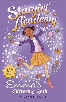 Emma's Glittering Spell by Vivian French