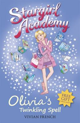 Olivia's Twinkling Spell by Vivian French