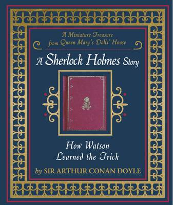 Cover for How Watson Learned the Trick by Sir Arthur Conan Doyle