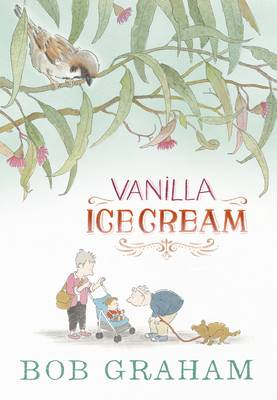 Cover for Vanilla Ice Cream by Bob Graham