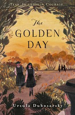 Cover for The Golden Day by Ursula Dubosarsky