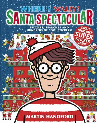 Where's Wally? Santa Spectacular - Sticker Book by Martin Handford