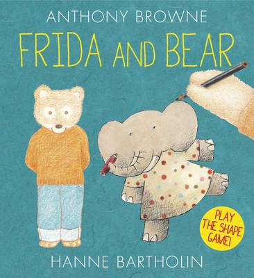 Cover for Frida and Bear by Anthony Browne, Hanne Bartholin