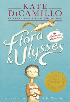 Flora & Ulysses The Illuminated Adventures by Kate DiCamillo