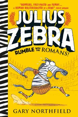 Julius Zebra Rumble with the Romans! by Gary Northfield