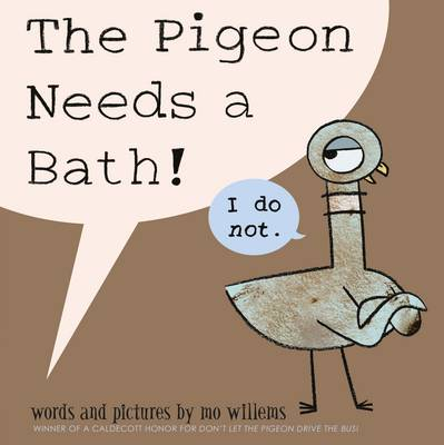 Cover for The Pigeon Needs a Bath by Mo Willems