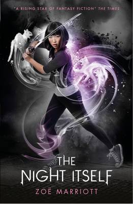 Cover for The Name of the Blade The Night Itself by Zoe Marriott