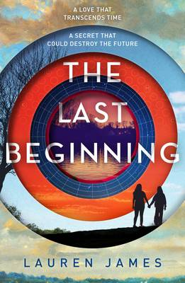 Cover for The Last Beginning by Lauren James