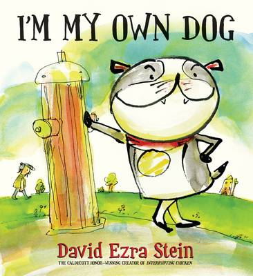 I'm My Own Dog by David Ezra Stein