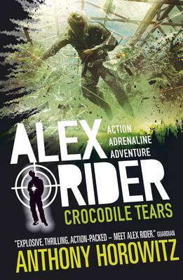 Alex Rider: Crocodile Tears (8) by Anthony Horowitz