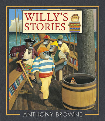 Cover for Willy's Stories by Anthony Browne