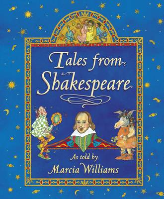 Cover for Tales from Shakespeare by Marcia Williams