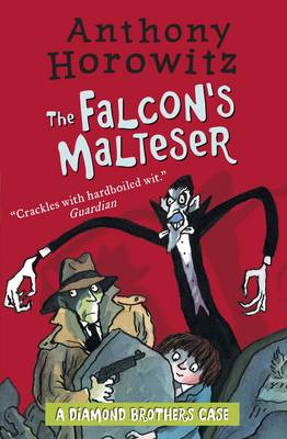 Cover for The Diamond Brothers in the Falcon's Malteser by Anthony Horowitz