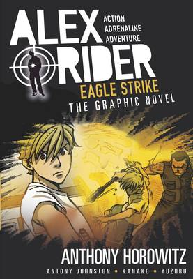 Cover for Eagle Strike Graphic Novel by Anthony Horowitz, Antony Johnston