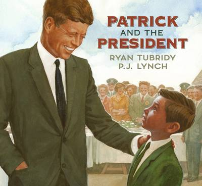 Cover for Patrick and the President by Ryan Tubridy