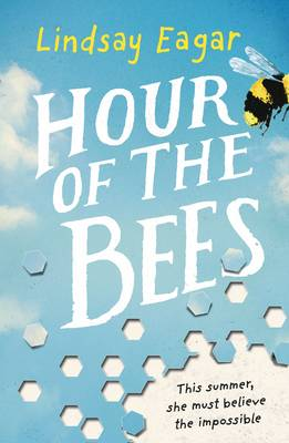 Cover for Hour of the Bees by Lindsay Eagar