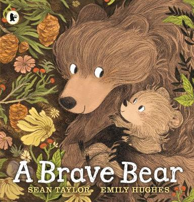 Cover for A Brave Bear by Sean Taylor