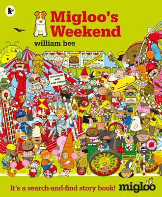 Cover for Migloo's Weekend by William Bee