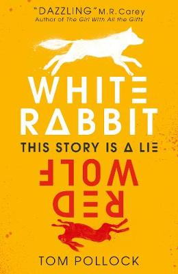 Cover for White Rabbit, Red Wolf by Tom Pollock