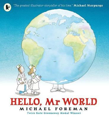 Cover for Hello, Mr World by Michael Foreman