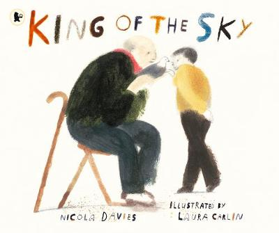 Cover for King of the Sky by Nicola Davies