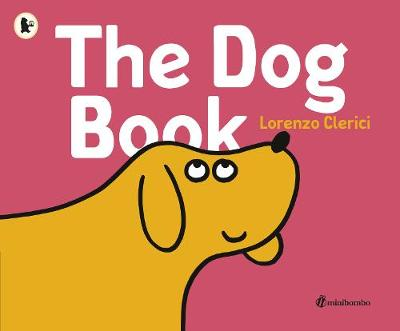 The Dog Book a minibombo book