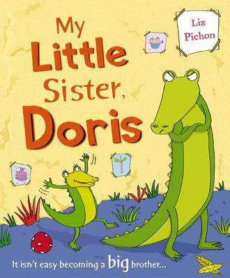 My Little Sister, Doris by Liz Pichon