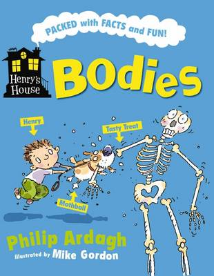 Henry's House: Bodies by Philip Ardagh