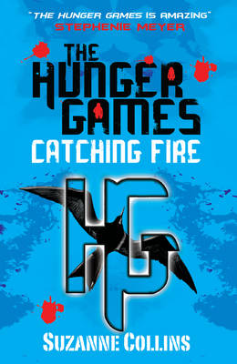The Hunger Games 2: Catching Fire by Suzanne Collins