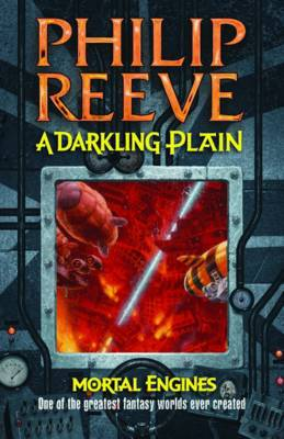 Darkling Plain by Philip Reeve
